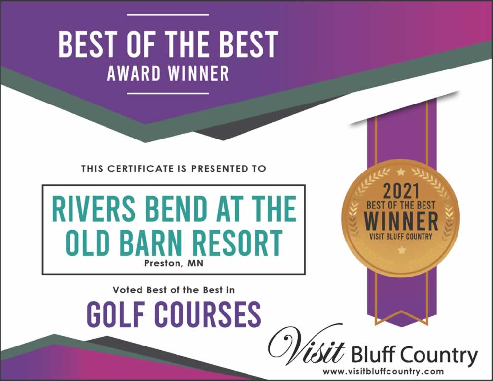 The Best Golf Course in Bluff Country at Rivers Bend Golf Course at the Old Barn in Preston MN