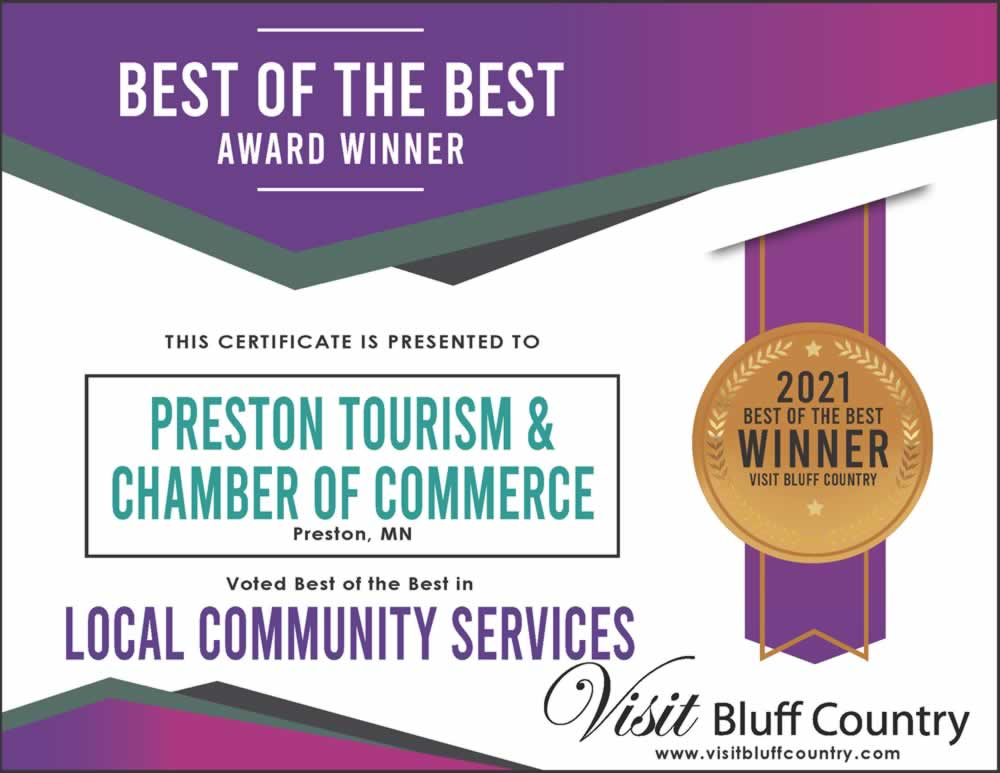 The Best Local Community Service in Bluff Country is Preston Tourism and Chamber in Preston MN