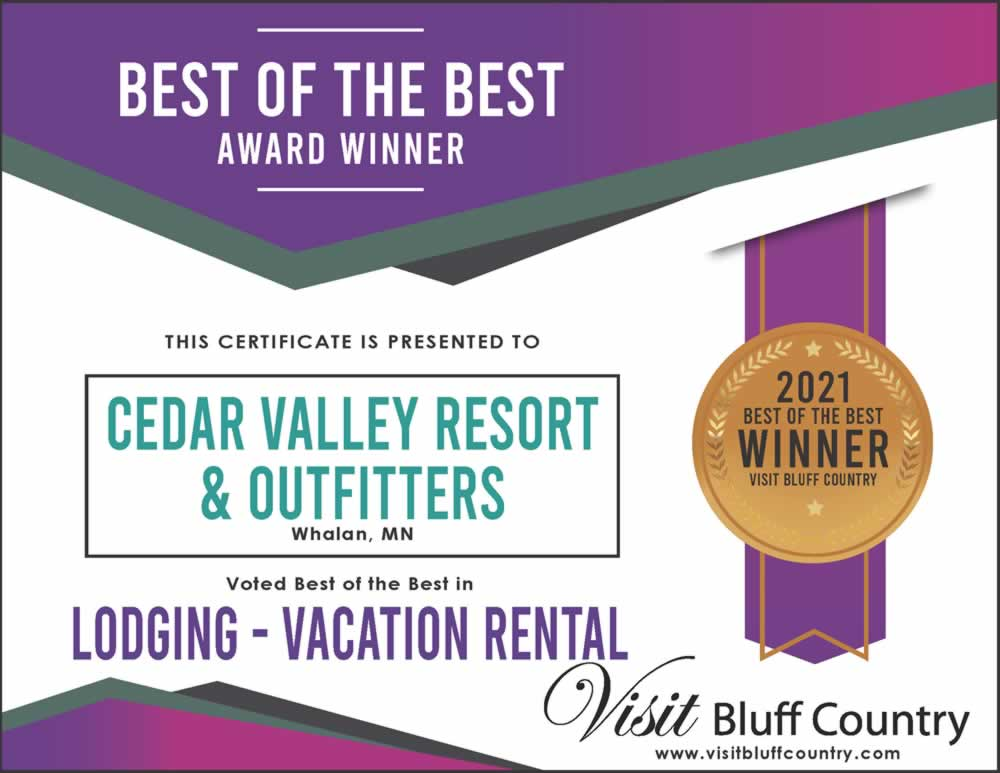 The best Vacation Rental in Bluff Country at Cedar Valley Resort and Outfitters in Whalan MN